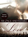 My Once and Future Love 3-book Bundle (My Once and Future Love, #0.5-2)