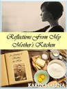 Reflections From My Mother's Kitchen: A Journey of Healing & Hope