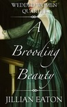 A Brooding Beauty (Wedded Women Quartet, #1)