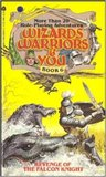Revenge of the Falcon Knight (Wizards,Warriors and You, #6)