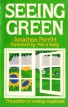 Seeing Green: The Politics Of Ecology Explained