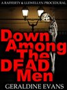 Down Among the Dead Men (Rafferty & Llewellyn British Police Procedural Series, #2)