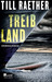 Treibland by Till Raether