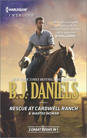 Rescue at Cardwell Ranch & Wanted Woman (Cardwell Cousins, #2 & Cascades Concealed, #3)