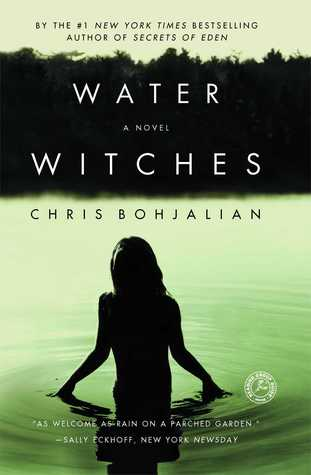 Water Witches by Chris Bohjalian