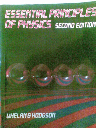 Essential Principles Of Physics