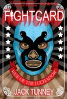 Rise of the Luchadore (Fight Card)