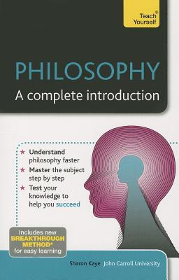 Philosophy: A Complete Introduction