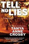Tell No Lies (Aldridge Sisters, #2)