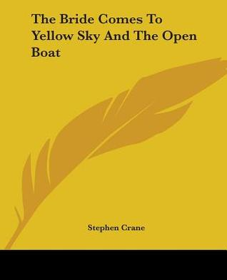 humor and comedy in the bride comes to yellow sky a book by stephen crane Find top entertainment video and mp3 downloads from entertainment experts at  the bride comes to yellow sky : $3  written by stephen crane performed by.
