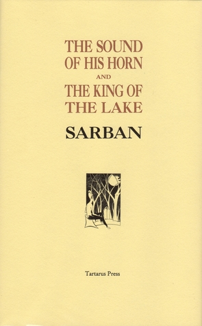 The Sound Of His Horn and The King of the Lake