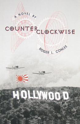 Counterclockwise by Roger L. Conlee
