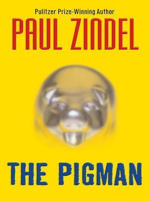 The Pigman by Paul Zindel