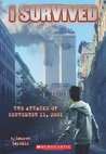 The Attacks of September 11th, 2001 (I Survived, #6)