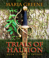 Trials of Hallion, Two of Swords, (book 1)