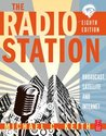 The Radio Station: Broadcast, Satellite and Internet
