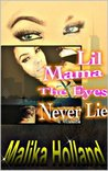 Lil Mama: The Eyes Never Lie