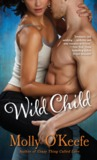 Wild Child (Boys of Bishop, #1)