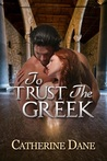 To Trust the Greek