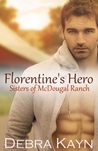 Florentine's Hero (Sisters of McDougal Ranch, #4)
