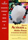 How to Activate the Hidden Power in Gemstones & Crystals. A guide into crystals (Power for Life)