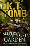 Keepers of the Lost Garden (An Evan Knight Adventure #2)