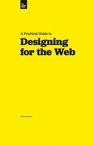 A Practical Guide to Designing for the Web