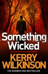 Something Wicked (Andrew Hunter, #1)