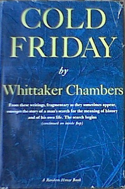 Cold Friday by Whittaker Chambers