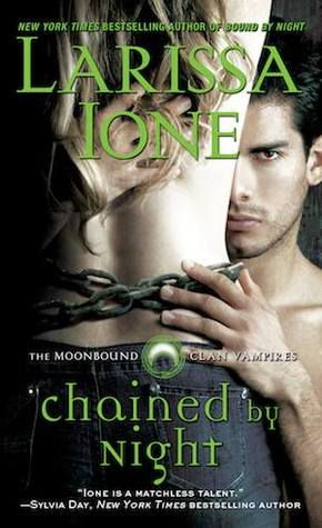 Chained by Night (MoonBound Clan Vampires #2)