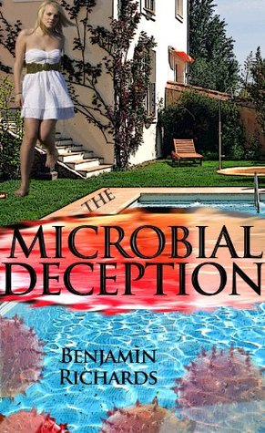 The Microbial Deception