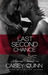 Last Second Chance by Caisey Quinn