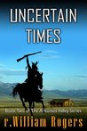 Uncertain Times (The Arkansas Valley #2)