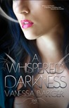 A Whispered Darkness by Vanessa Barger