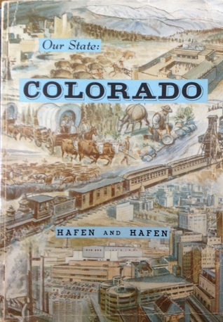 Our State, Colorado: a History of Progress