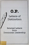 OP Letters of Distinction: Selected Letters from Dominican Leadership