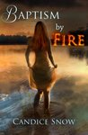 Baptism by Fire (Phoenix Chronicles #2)