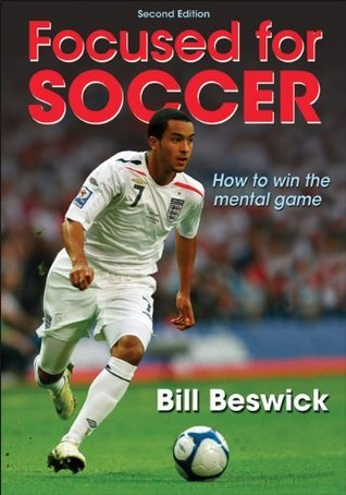 Focused for Soccer - 2nd Edition