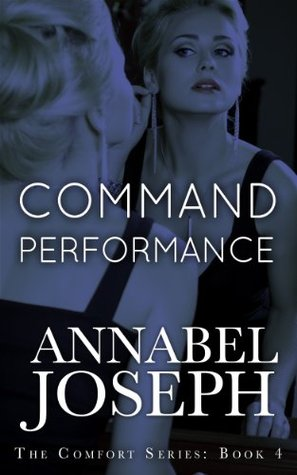 Command Performance (Comfort, #4)