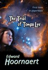 The Trial of Tompa Lee