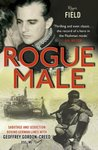 Rogue Male: Death and Seduction in World War II with Mister Major Geoff