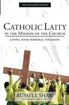 Catholic Laity in the Mission of the Church