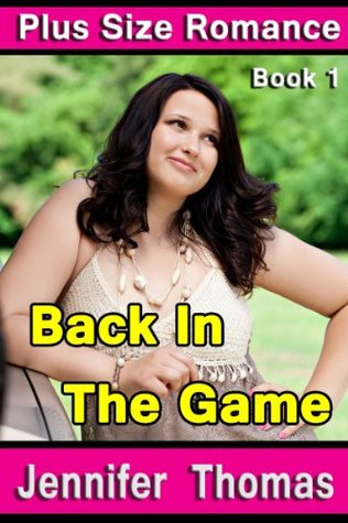 Plus Size Romance (Book 1, Back In The Game)