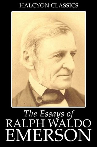 the essays of ralph waldo emerson and other works by ralph waldo