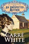 An Unexpected Mother (The Colorado Brides #4)