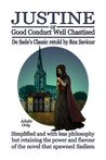 GOOD CONDUCT WELL CHASTISED: De Sade's classic sadistic novel Justine retold by Rex Saviour- simplified but not toned down
