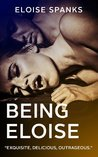 Tongue Tied & Lock and Key (Being Eloise, #1-2)