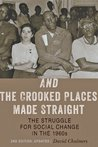 And the Crooked Places Made Straight (The American Moment)