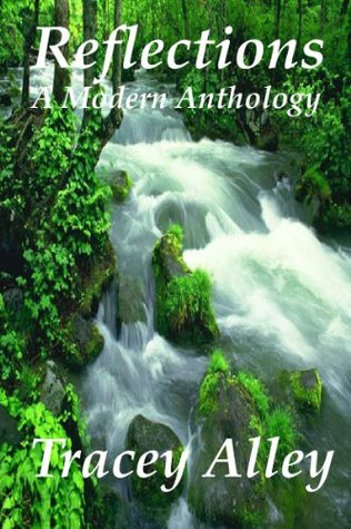 Reflections: A Modern Anthology