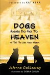 Dogs Really Do Go To Heaven